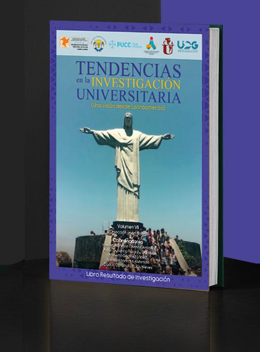 Tendencias en la Investigación Universitaria. Una visión desde Latinoamérica. Volumen VII