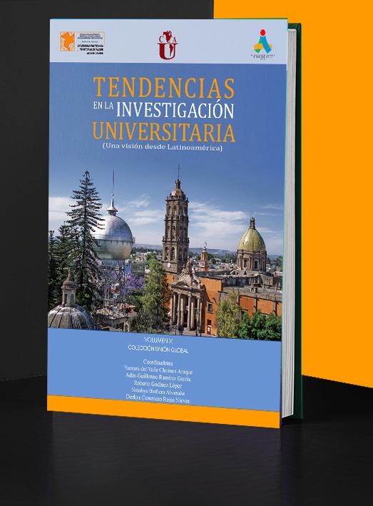 Tendencias en la Investigación Universitaria. Una visión desde Latinoamérica. Volumen X